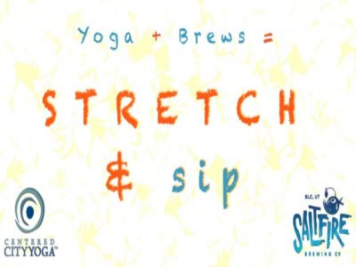 Stretch & Sip | SaltFire Brewery & Centered City Yoga