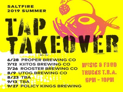 SaltFire Summer 2019 Tap Takeovers!